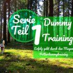 Serie Dummy Training Teil 1 -Erfolg geht durch den Magen- Futterdummy