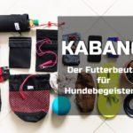 Kabang® – Der Futterbeutel für Hundebegeisterte