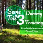 Serie Dummy Training Teil 3